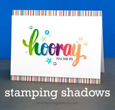 Stamping Shadows Video by Jennifer McGuire Ink