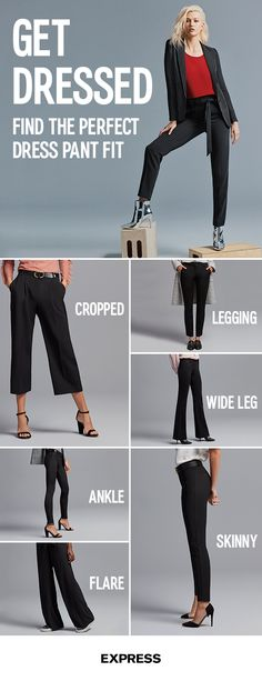 Your goals. Your look. Get ahead of the competition with promotion ready dress pants from Express. From skinny fit to wide leg and flares—find the perfect fit, size and length for you today at Express.com.