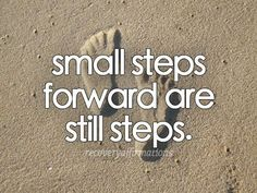 Remember to acknowledge the steps you take. They are brave and important. #depression #recovery