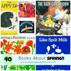 40 Books About Spring for Kids  Rainbows, Gardens, Butterflies and more!   www.chasingsupermom.com  #books #booklists