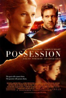 Possession different from the book (which was in every way superior) and please will people stop casting GP as British; but Jeremy Northam...