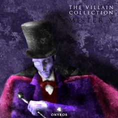 The Villain Colection – Mr. X   ONYROS