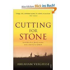 Cutting For Stone: Amazon.de: Abraham Verghese: Englische Bücher
