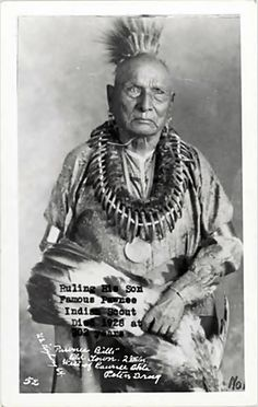 """Ruling His Son, famous Pawnee Indian scout; Died 1928 at 102 years. """"Pawnee Bills"""" Old Town. 2 Miles West of Pawnee Okla. (Oklahoma)"""