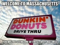 Starbuck's ain't got nuthin on Dunkin' Donuts
