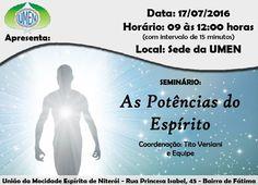"""UMEN Convida para o seu Seminário """"As Potências do Espírito"""" - Niterói - RJ - http://www.agendaespiritabrasil.com.br/2016/07/15/umen-convida-para-o-seu-seminario-as-potencias-do-espirito-niteroi-rj/"""