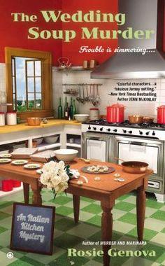 The Wedding Soup Murder (Italian Kitchen Mystery Series #2) by Rosie Genova