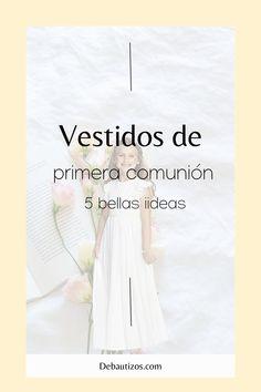 ¿Todavía sin ideas para el vestido de primera comunión de la niña de la casa? En esta guía puedes conseguir bellos modelos para elegir #debautizos #primeracomunion #vestidosniña #vestidosprimeracomunión