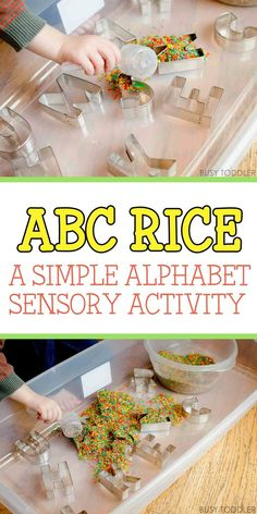 ABC Rice Bin - Check out this awesome easy indoor activity! It's such a simple idea for a sensory and literacy activity. Sensory Activities Toddlers, Games For Toddlers, Indoor Activities For Kids, Alphabet Activities, Sensory Bins, Sensory Table, Sensory Play, Preschool Alphabet, Sensory Boards