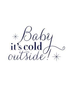 Image result for farmhouse window baby it's cold outside