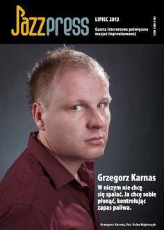 Grzegorz Karnas - JazzPRESS lipiec 2013