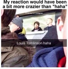 """My reaction probably would have been something around """"OMFG LOUIS TOMLINSON HOLY SH*T IM GOING TO DIE"""""""