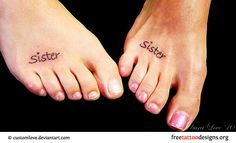 The Word Sister Tattoo Sister tattoos on feet