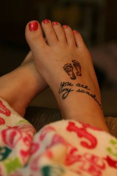 You are my sunshine – quote tattoo