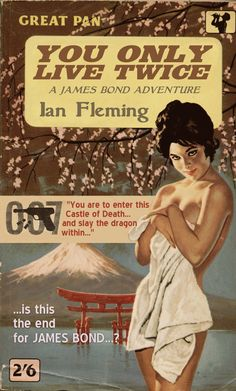 Unknown artist, You Only Live Twice by Ian Fleming, Great Pan Books (UK). James Bond Girls, James Bond Books, James Bond Movie Posters, James Bond Movies, Pulp Fiction, Fiction Books, Crime Books, Pin Up, Caricatures