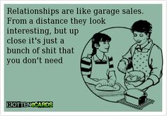 rotten ecards | Tumblr    !!!! Lmao.. true of most relationships