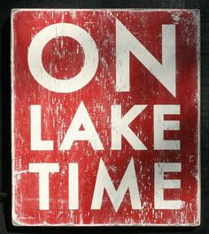 Cannot wait to be on lake time!!!!! Hurry up summertime!