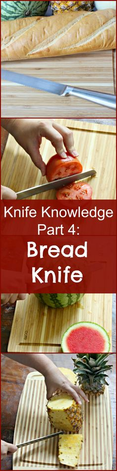 """Knife Knowledge: The Bread Knife 