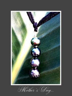 Mother's Day  Heirloom with engraved names  Tahitian Pearls on Hand woven silk...