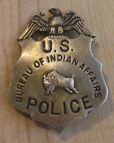 US-POLICE-BUREAU-OF-INDIAN-AFFAIRS-BADGE-BW-23-WESTERN-SHERIFF-MARSHALL