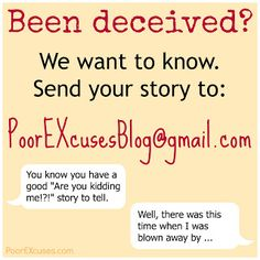 Tell you story of being deceived and learn from the lessons of others.