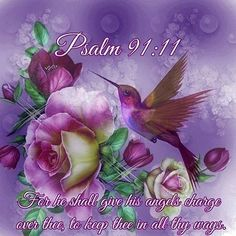 Psalm 91:11 KJV one of the most beautiful passages in the bible, so sweet for a child's bedroom