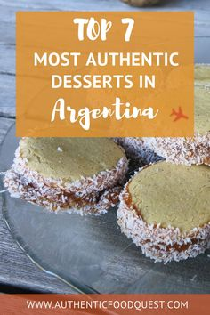 We cannot talk about authentic food in Argentina without talking about the various Argentinian desserts the country has to offer. Check out this guide for the most authentic traditional Argentina desserts you should experience, plus a Chocotorta recipe you can try. | Authentic Food Quest
