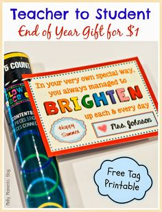 End of year gift for students w/free printable tag! save time and money, teachers, with this inexpensive treat that kids will love! goes perfectly with glow Pre K Graduation, Kindergarten Graduation, Preschool Graduation Gifts, Presents For Students, Kids Presents, End Of School Year, Student Gifts End Of Year, Sunday School, Student Teacher Gifts