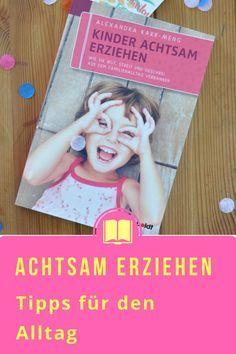 Kinder achtsam Erziehen #Sachbuch #Achtsamkeit #Erziehung #Kinder