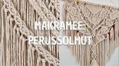 MAKRAMEE: OHJE ALOITTELIJALLE | Tutoriaali: Perussolmut Macrame Wall Hanging Diy, Macrame Art, Macrame Projects, Macrame Knots, Micro Macrame, Chevron Friendship Bracelets, Friendship Bracelets Tutorial, Geek Cross Stitch, Cross Stitch Patterns