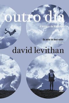 Outro Dia (Another Day) - David Levithan - #Resenha | OBLOGDAMARI.COM