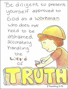 """Doodle Through The Bible: A free coloring page is available at the website :) 2 Timothy 2:15, """"Be diligent to present yourself approved to God..."""