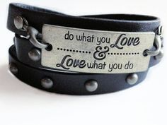 Quote Bracelet, Do What You Love & Love What You Do, Leather Wrap Bracelet, Black Band, Inspirational Jewelry, Leather With Studs by AccentsByCat on Etsy