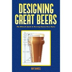Designing Great Beers: The Ultimate Guide to Brewing Classic Beer Styles * Check this awesome product by going to the link at the image.