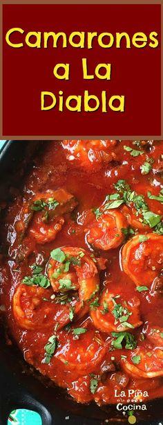 Camarones a la Diabla (Diablo Shrimp) - Recetas Shrimp Diablo Recipe Mexican, Chicken Diablo Recipe, Mexican Dishes, Mexican Food Recipes, Dinner Recipes, Mexican Seafood, Appetizer Recipes, La Kora, Crockpot