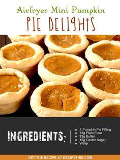Airfryer Recipes | Airfryer Mini Pumpkin Pie Delights | Recipethis.com