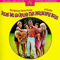 Here We Go 'Round The Mulberry Bush (1968)