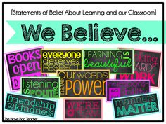 "Put a positive spin on traditional class rules with these neon ""We Believe"" statements! - $"