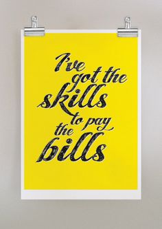 Skills to Pay The Bills  poster in yellow by dearcolleen on Etsy, $25.00