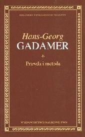 Prawda i metoda - Hans-Georg Gadamer
