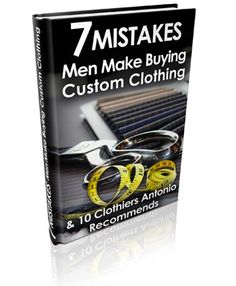 Learn about the 7 mistakes that most men make when purchasing tailored clothing. In this free ebook, the author explains ways of fixing these common shopping mistakes. Real Men Real Style, Real Man, Clothing Hacks, Mens Clothing Styles, How To Approach Women, Best Mens Cologne, Perfume, Men Style Tips, Stylish Men