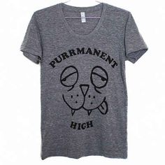 A tee for all the cat lovers. | 24 Things Every Stoner Babe Needs To Buy Right This Second