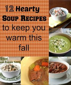 12 Hearty Soups to w