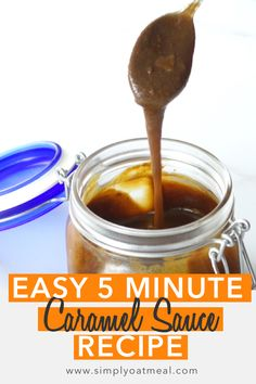 The easy 5 minute caramel sauce recipe tastes delicious! The steps and easy to follow and it only takes a few minutes to make. This is the best caramel sauce recipe! Oatmeal Toppings, Oatmeal Recipes, Crunchy Granola, Caramelized Sugar, Homemade Peanut Butter, Easy 5, Nutrition Information, Vegan Friendly, Yummy Treats