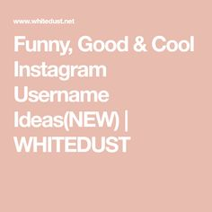 Discover recipes, home ideas, style inspiration and other ideas to try. Funny Instagram Names, Cool Usernames For Instagram, Creative Instagram Names, Instagram Username Ideas, Name For Instagram, Instagram Ideas, Usernames For Tumblr, Funny Usernames, Instagram Name Generator