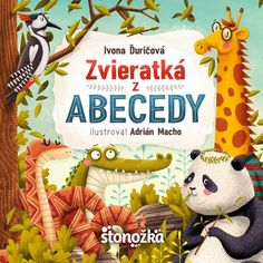 Kniha: Zvieratká z abecedy (Ivona Ďuričová) | bux.sk
