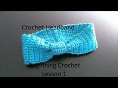 Crochet Headband NO EXPERIENCE NECESSARY First Lesson - YouTube
