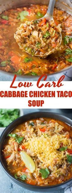 Low Carb Meals This Low Carb Cabbage Chicken Taco Soup is light, healthy and perfect if you are on a weight loss journey. It is also a Keto friendly recipe. Just add Corn, Kidney beans and top it with nachos to make it more wholesome. Chicken And Cabbage, Chicken Taco Soup, Chicken Recipes, Cabbage Soup, Low Carb Chicken Chili Recipe, Cabbage Lasagna, Low Carb Chicken Salad, Recipe Chicken, Chicken Bacon