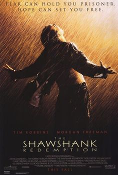 """The Shawshank Redemption Directed by Frank Darabont. Based on the short story """"Rita Hayworth and Shawshank Redemption"""" by Stephen King. Starring Tim Robbins, Morgan Freemon, and Bob Gunton. Film Movie, See Movie, Movie Titles, Poster Print, Poster Design, Rita Hayworth, Es Stephen King, Steven King, The Shawshank Redemption"""