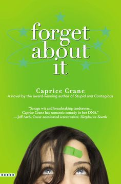 Forget About It ~ Caprice Crane